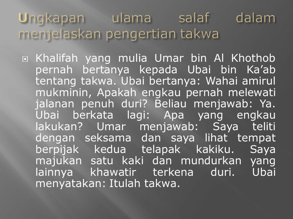 Ungkapan ulama salaf dalam menjelaskan pengertian takwa