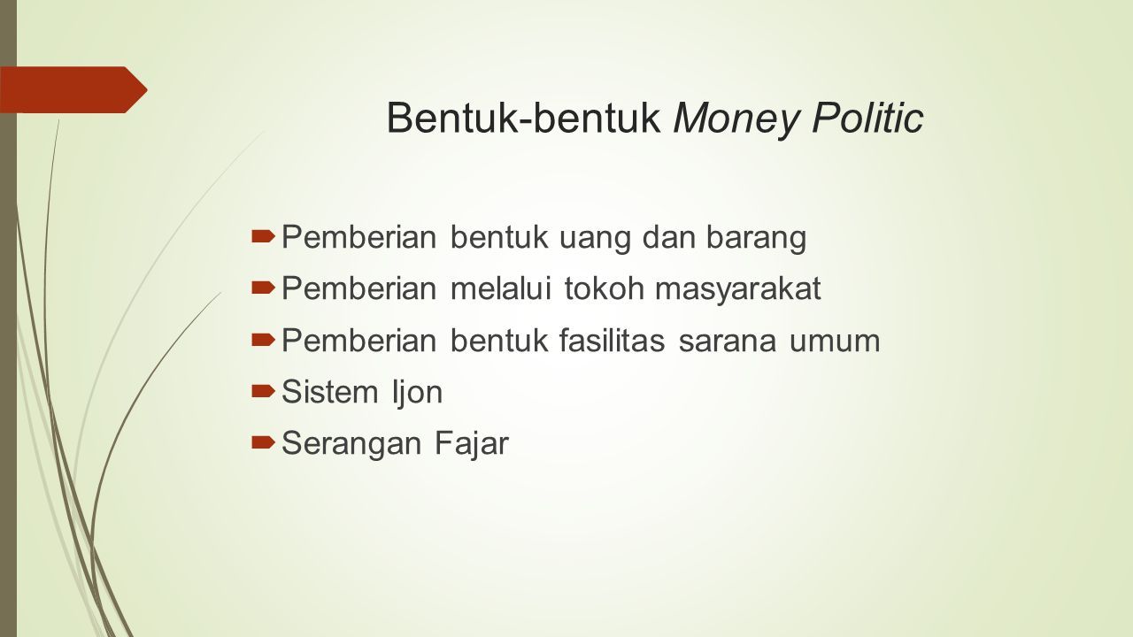 Bentuk-bentuk Money Politic