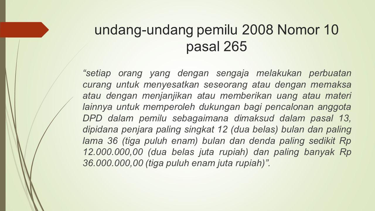 undang-undang pemilu 2008 Nomor 10 pasal 265