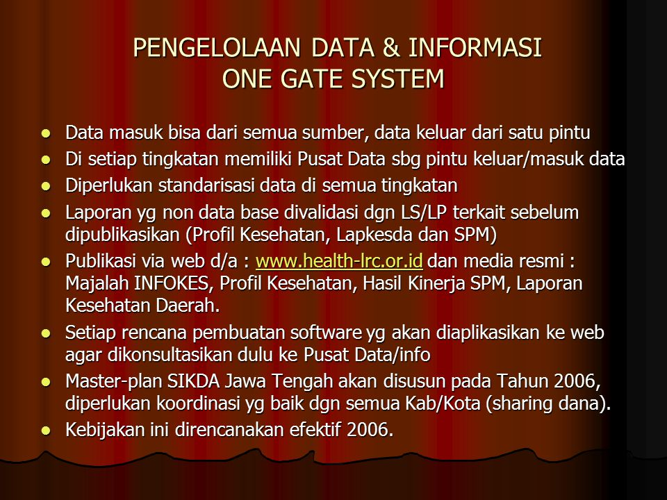 PENGELOLAAN DATA & INFORMASI ONE GATE SYSTEM
