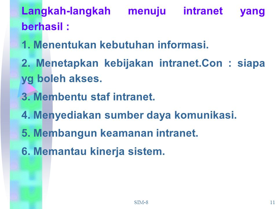 Langkah-langkah menuju intranet yang berhasil :
