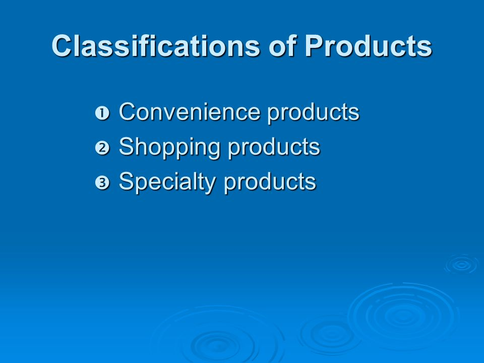 Classifications of Products