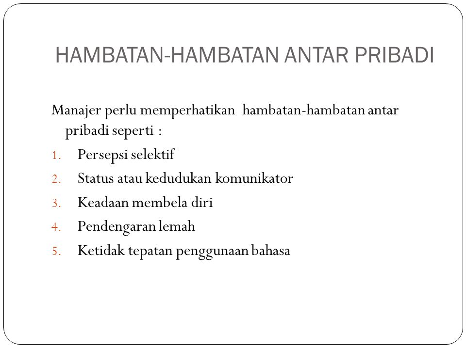 HAMBATAN-HAMBATAN ANTAR PRIBADI