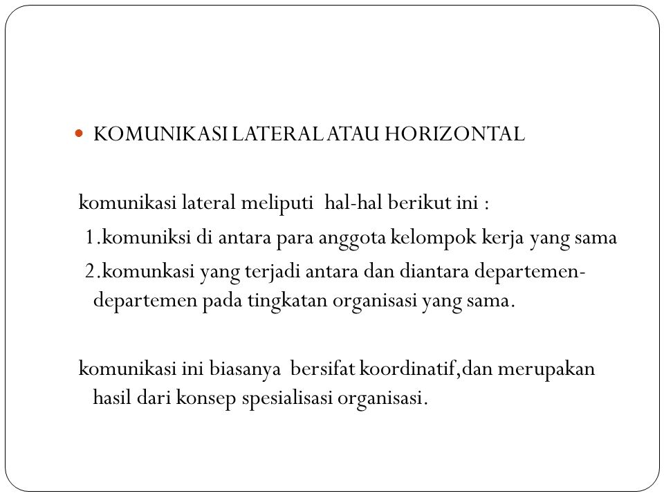 KOMUNIKASI LATERAL ATAU HORIZONTAL