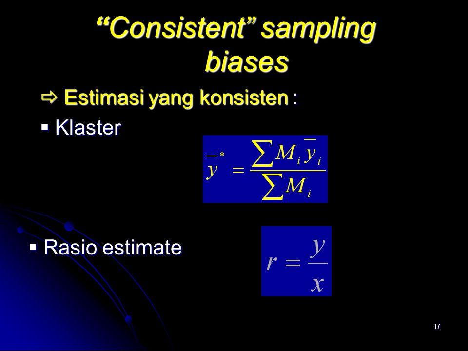 Consistent sampling biases