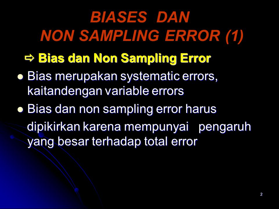 BIASES DAN NON SAMPLING ERROR (1)