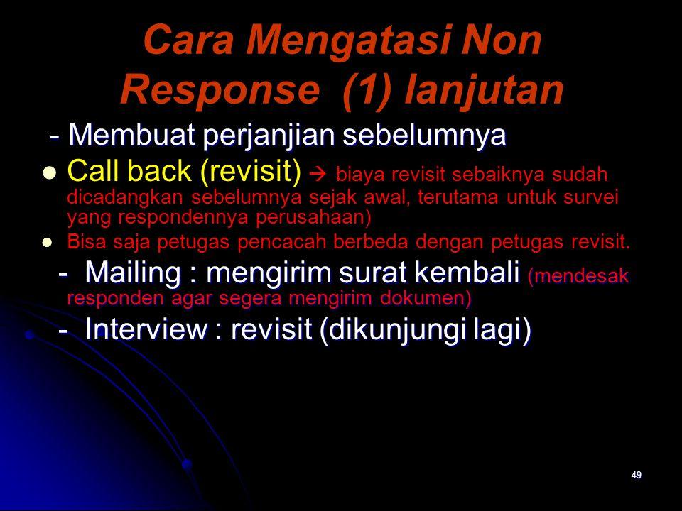 Cara Mengatasi Non Response (1) lanjutan