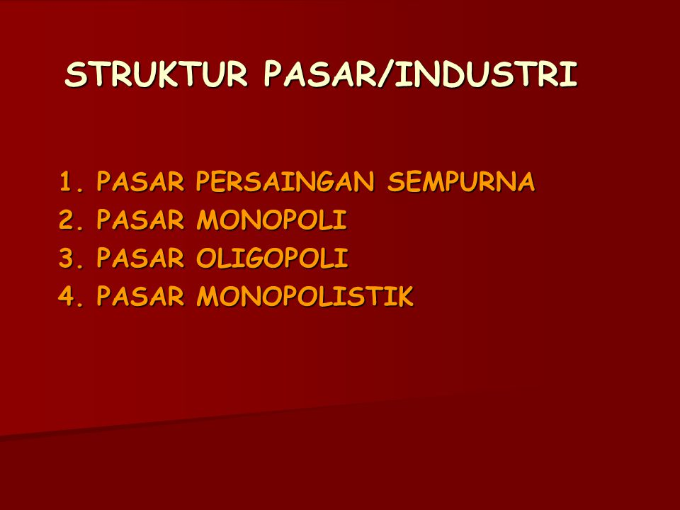 STRUKTUR PASAR/INDUSTRI
