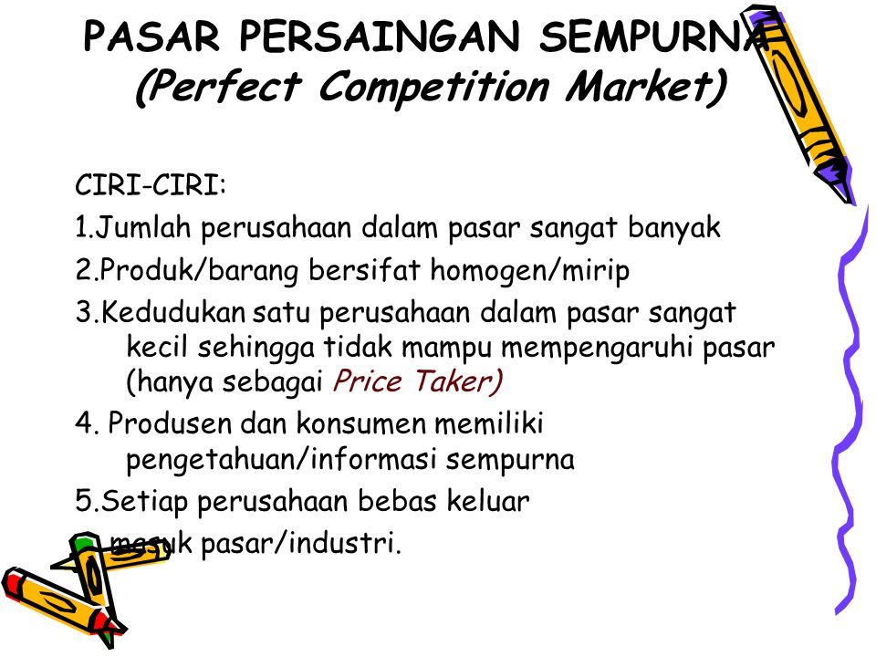 PASAR PERSAINGAN SEMPURNA (Perfect Competition Market)