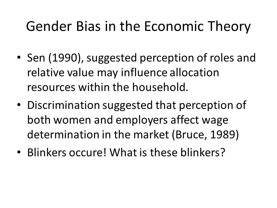 Gender Bias in the Economic Theory
