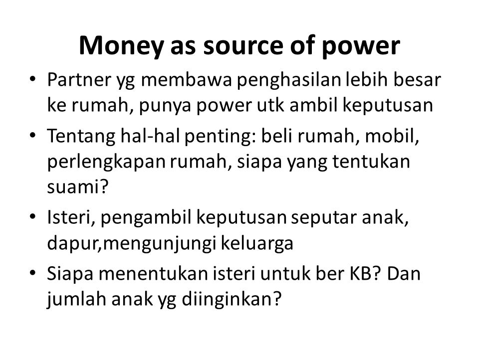 Money as source of power