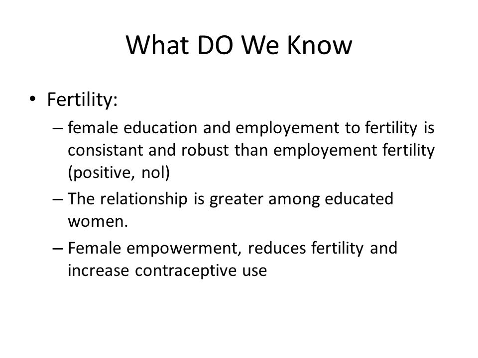 What DO We Know Fertility: