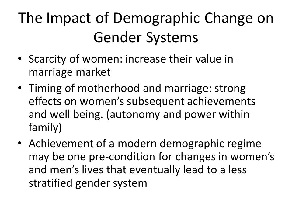 The Impact of Demographic Change on Gender Systems