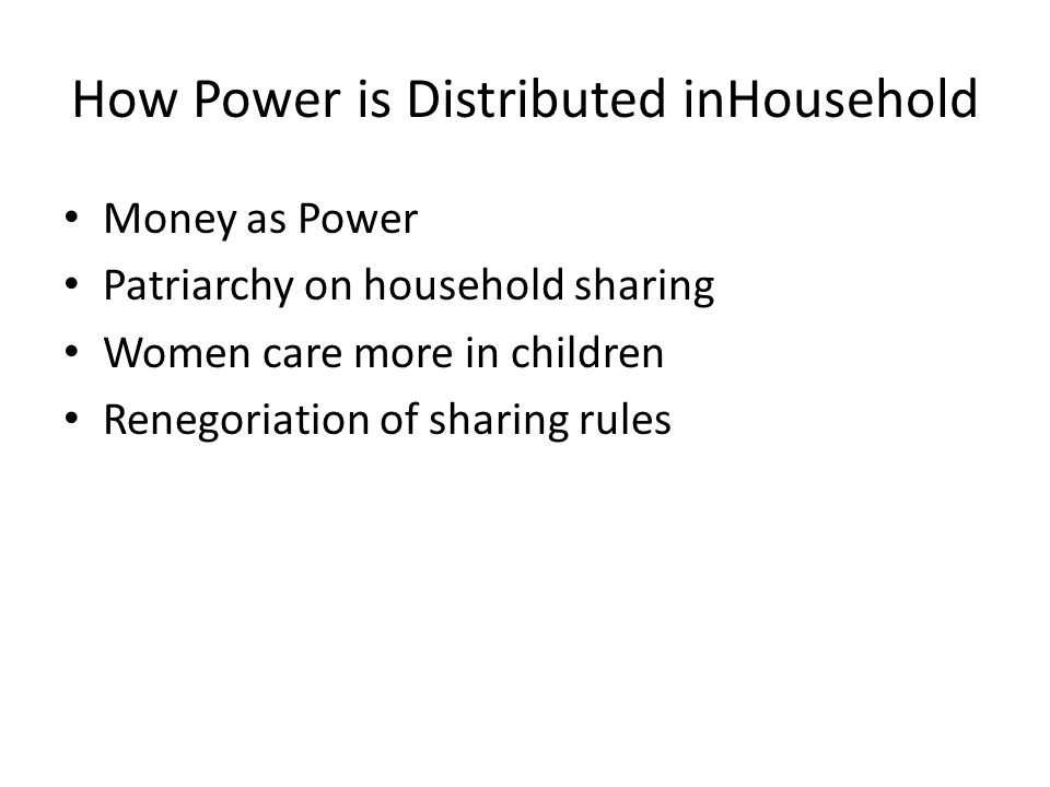 How Power is Distributed inHousehold