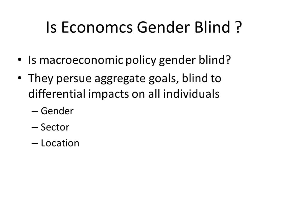 Is Economcs Gender Blind