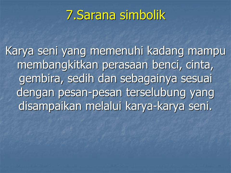 7.Sarana simbolik