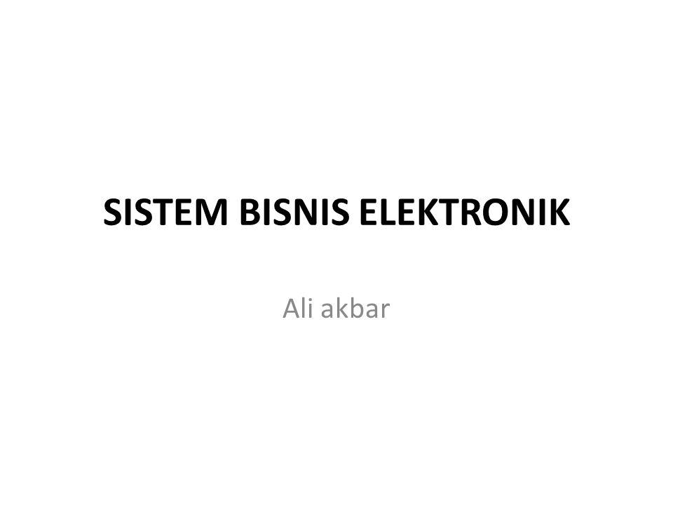 SISTEM BISNIS ELEKTRONIK