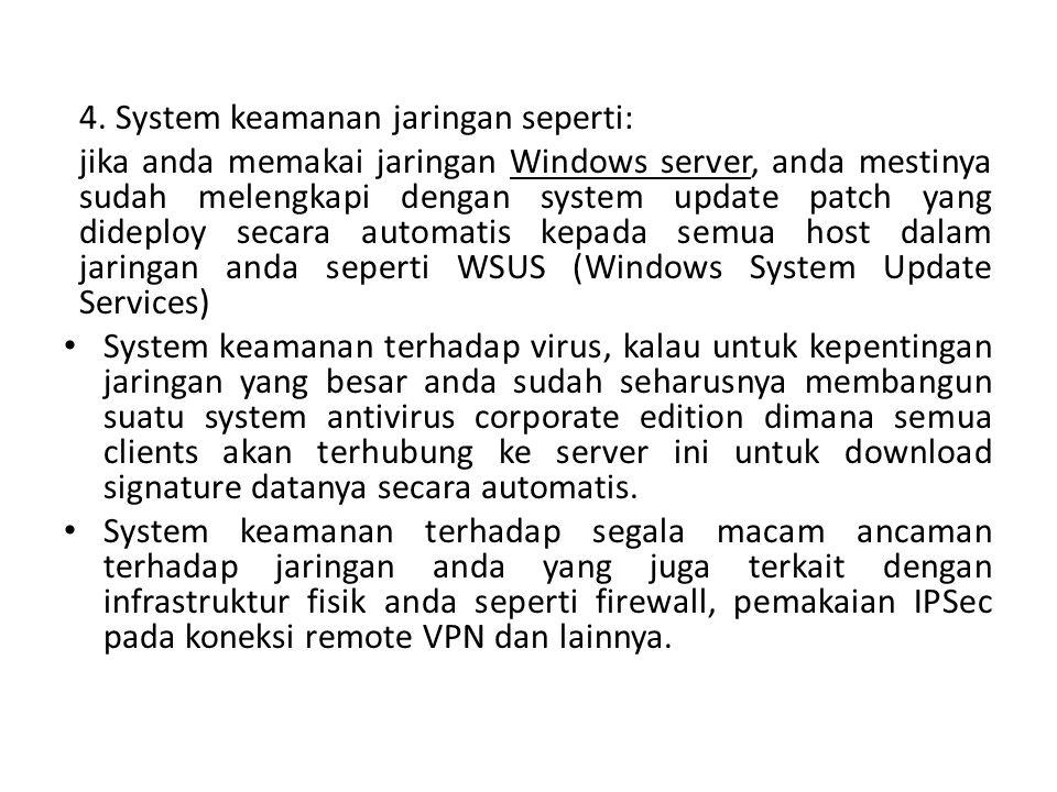 4. System keamanan jaringan seperti: