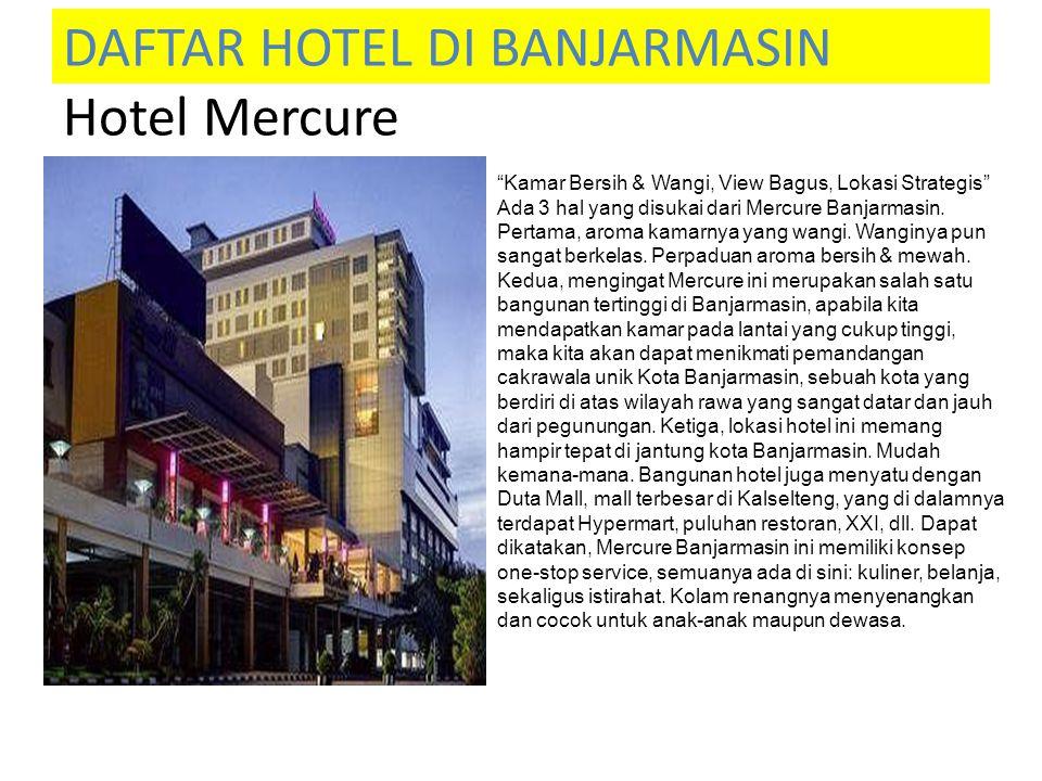 DAFTAR HOTEL DI BANJARMASIN Hotel Mercure