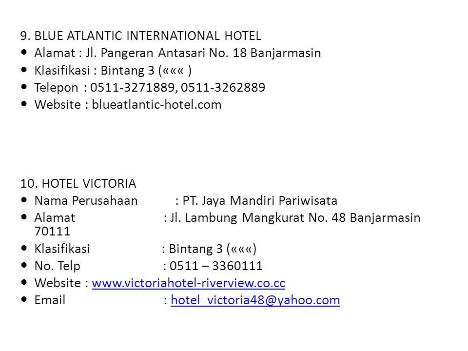 9. BLUE ATLANTIC INTERNATIONAL HOTEL