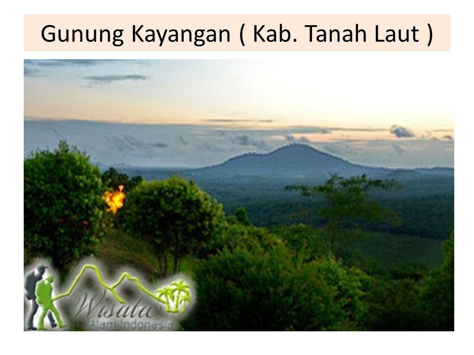 Gunung Kayangan ( Kab. Tanah Laut )