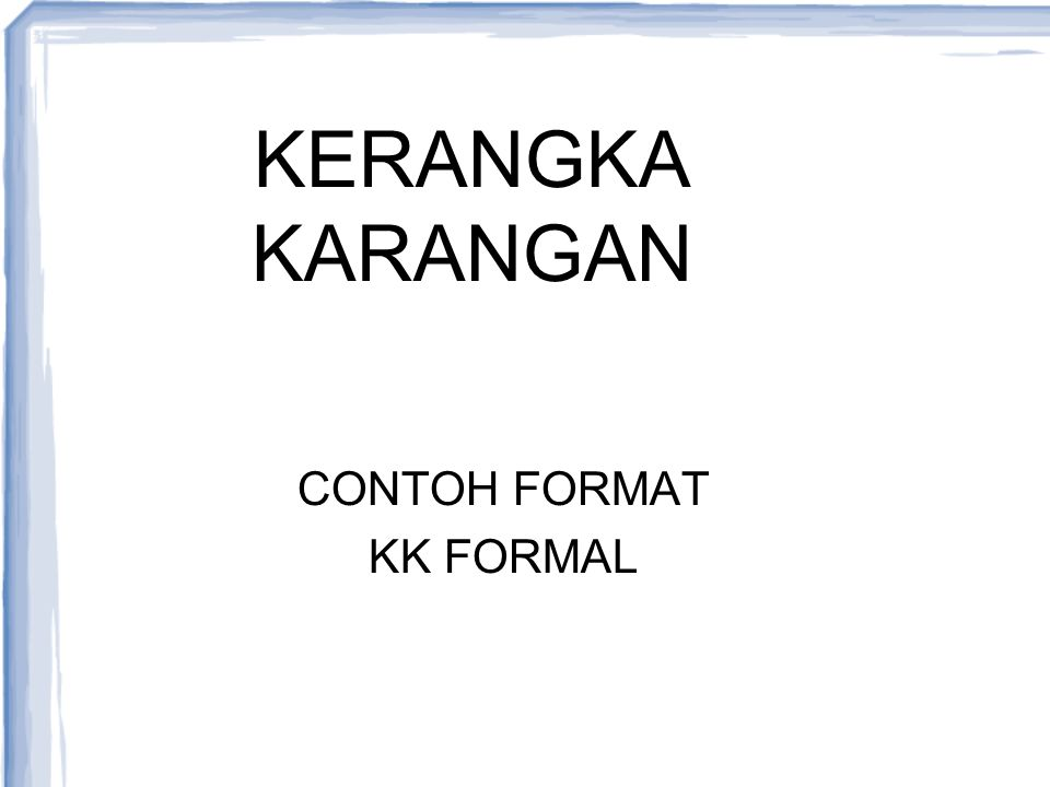 CONTOH FORMAT KK FORMAL