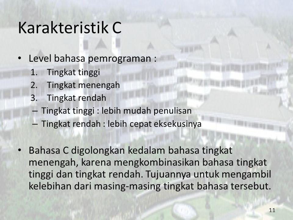 Karakteristik C Level bahasa pemrograman :