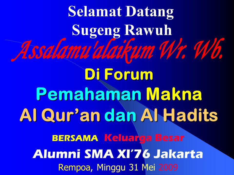 Di Forum Pemahaman Makna Al Qur'an dan Al Hadits