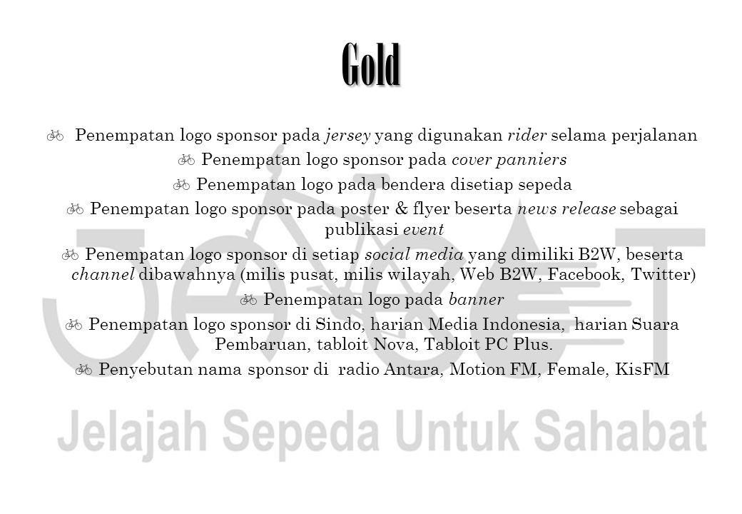 Gold Penempatan logo sponsor pada jersey yang digunakan rider selama perjalanan. Penempatan logo sponsor pada cover panniers.