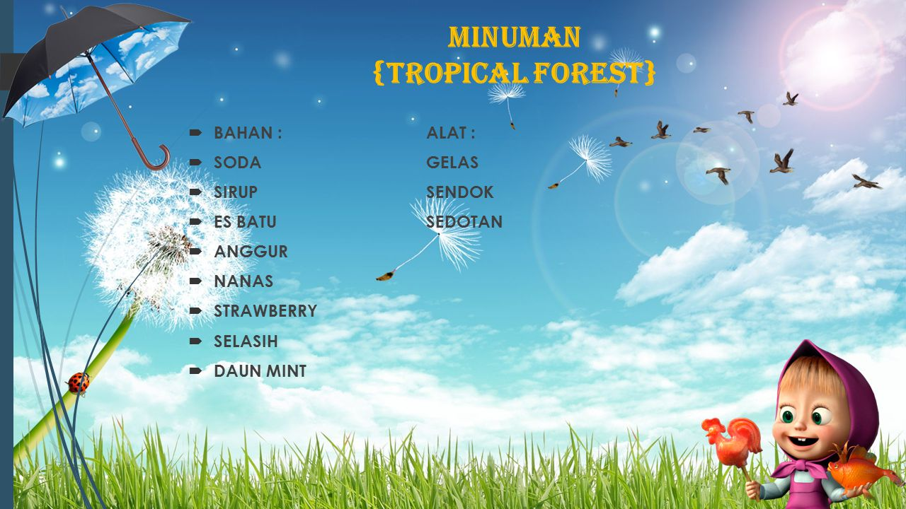 MINUMAN {TROPICAL FOREST}