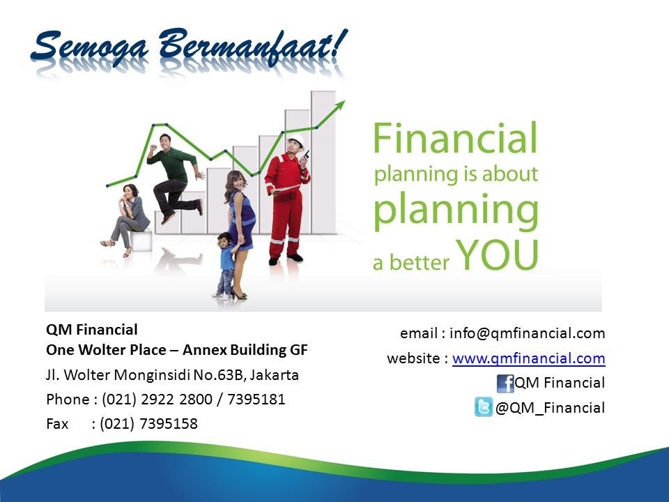 Semoga Bermanfaat! QM Financial One Wolter Place – Annex Building GF