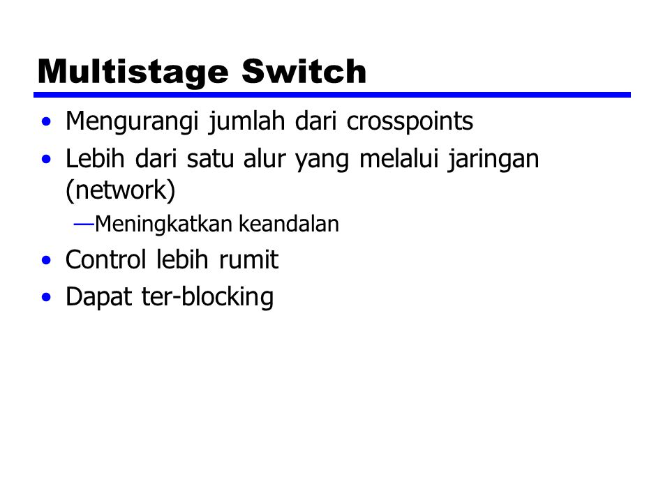 Multistage Switch Mengurangi jumlah dari crosspoints