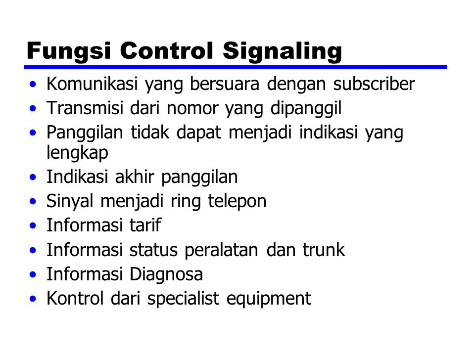 Fungsi Control Signaling