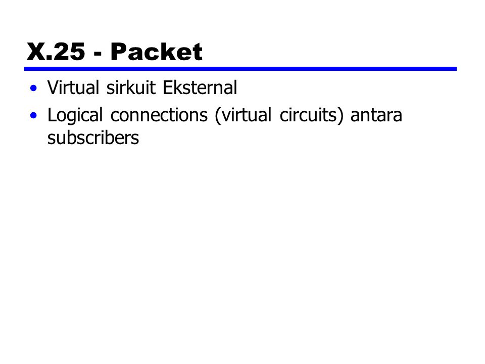 X.25 - Packet Virtual sirkuit Eksternal