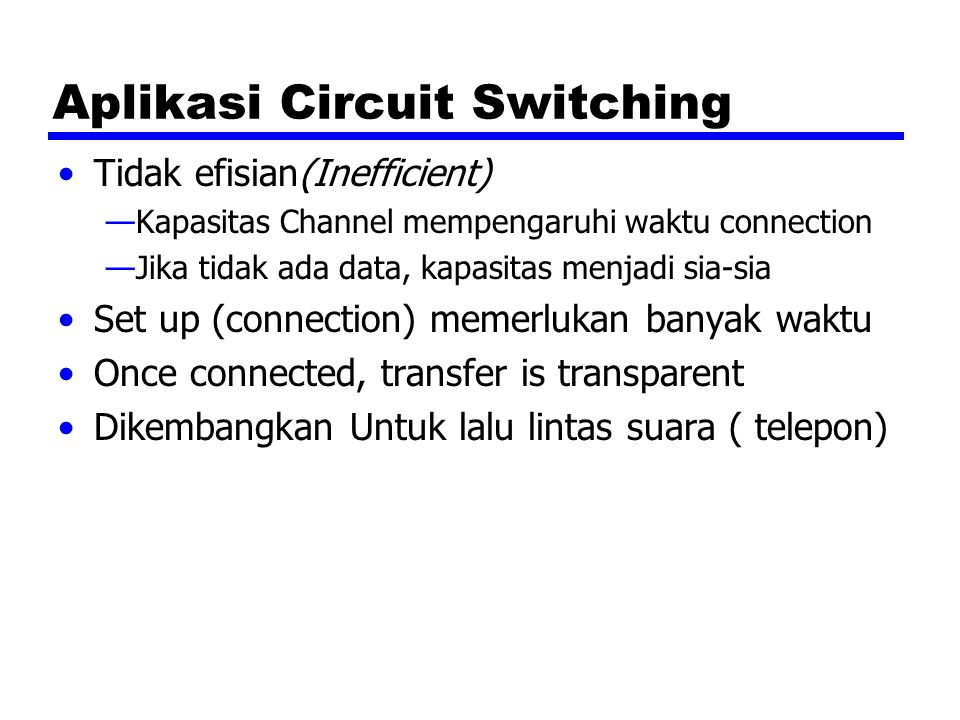 Aplikasi Circuit Switching