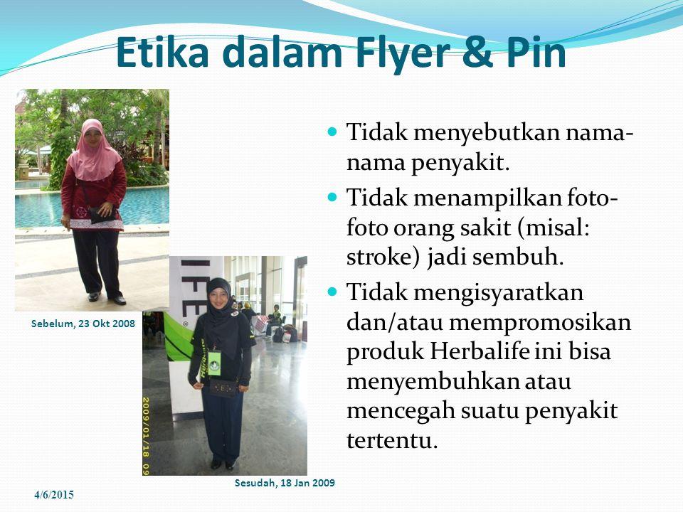 Etika dalam Flyer & Pin Tidak menyebutkan nama-nama penyakit.