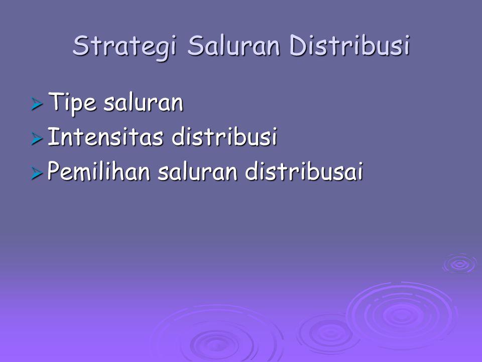 Strategi Saluran Distribusi