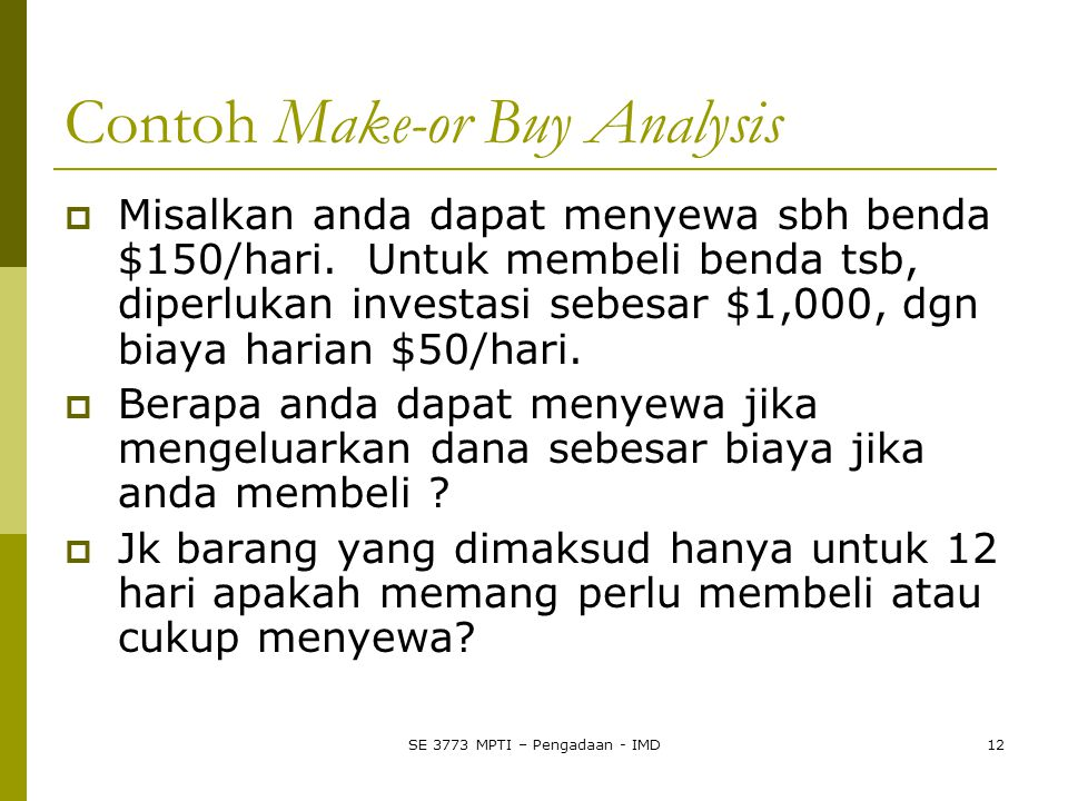 Contoh Make-or Buy Analysis