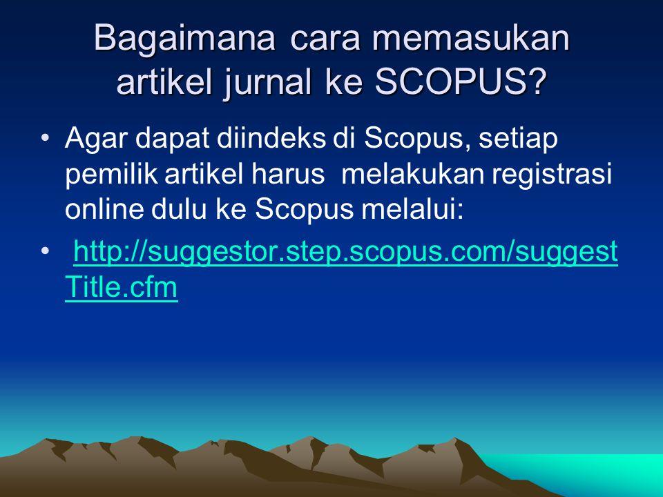 Bagaimana cara memasukan artikel jurnal ke SCOPUS