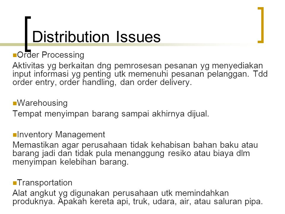 Distribution Issues Order Processing