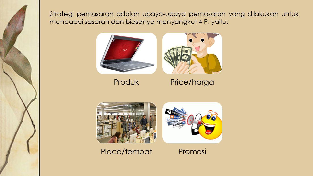 Produk Price/harga Place/tempat Promosi