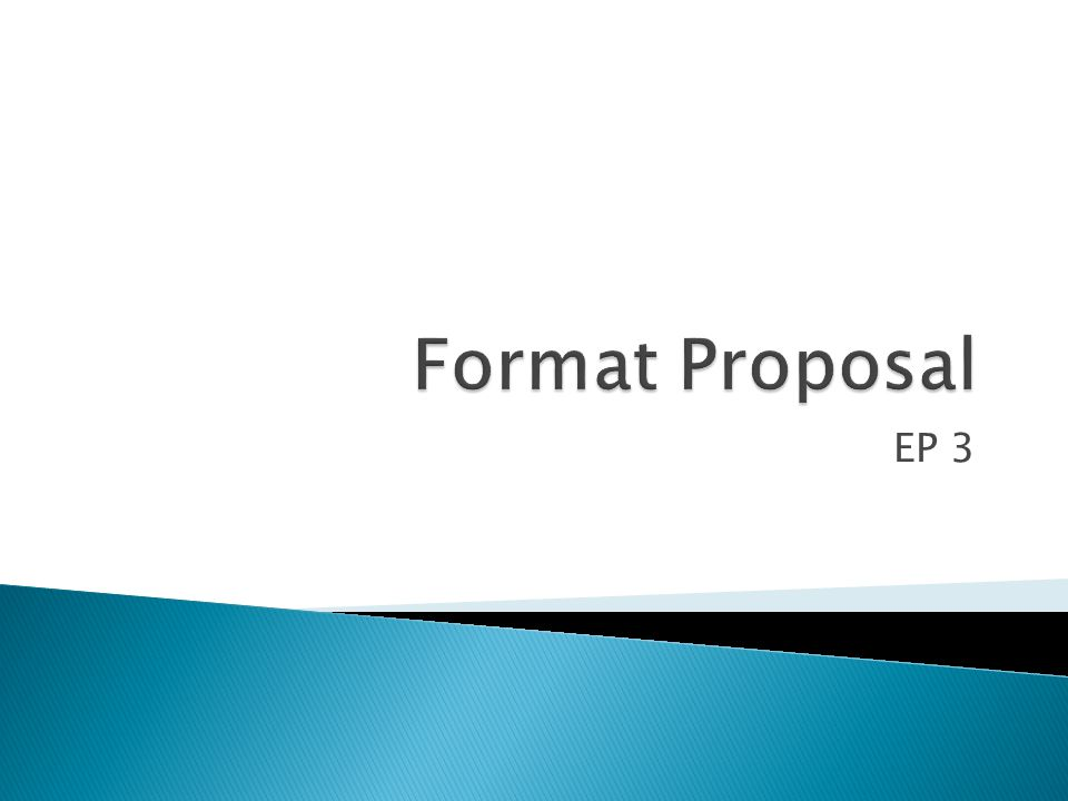 Format Proposal EP 3