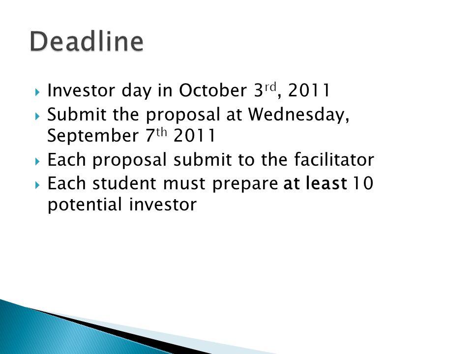 Deadline Investor day in October 3rd, 2011