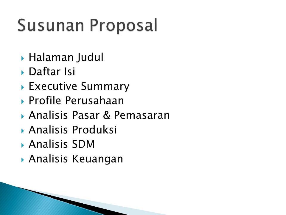 Susunan Proposal Halaman Judul Daftar Isi Executive Summary