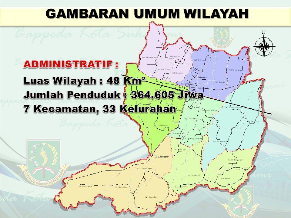 GAMBARAN UMUM WILAYAH ADMINISTRATIF : Luas Wilayah : 48 Km²