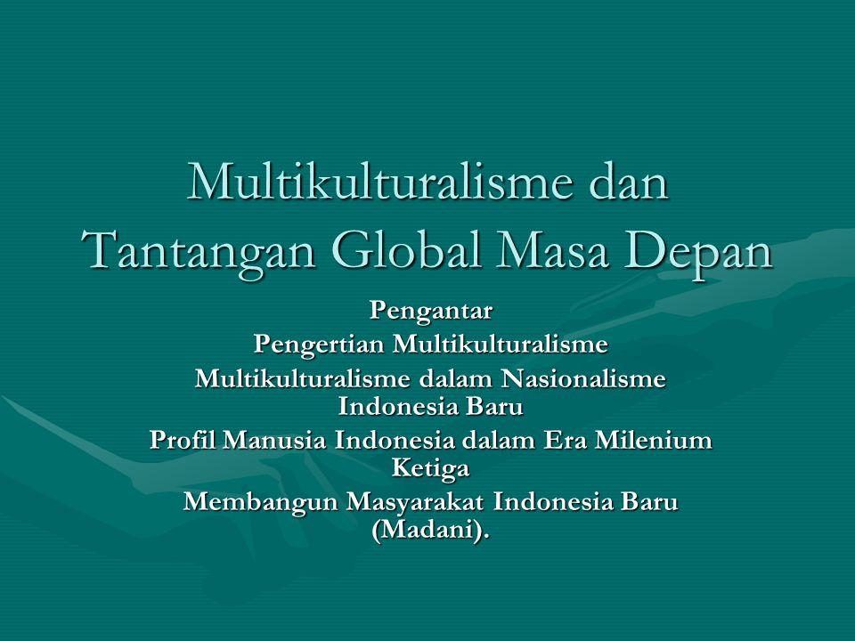 Multikulturalisme dan Tantangan Global Masa Depan