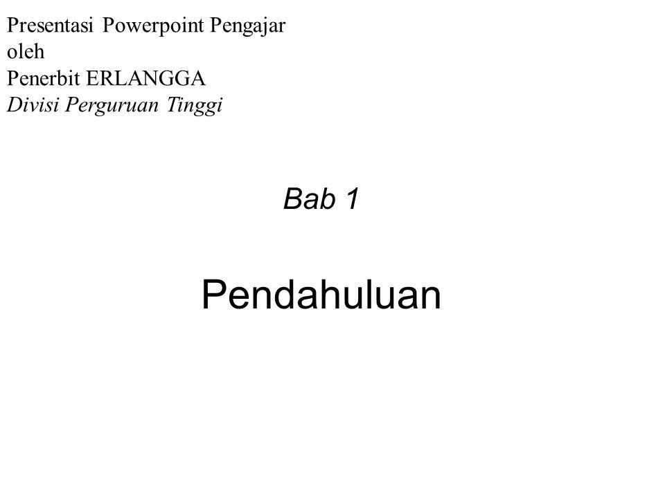 Pendahuluan Bab 1 Presentasi Powerpoint Pengajar