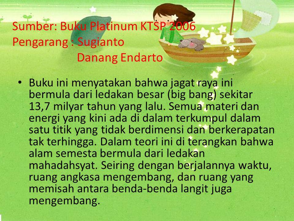 Sumber: Buku Platinum KTSP 2006 Pengarang : Sugianto Danang Endarto