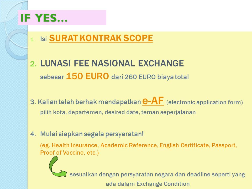 IF YES… LUNASI FEE NASIONAL EXCHANGE