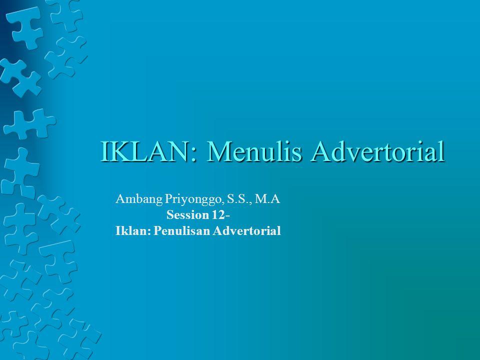 IKLAN: Menulis Advertorial